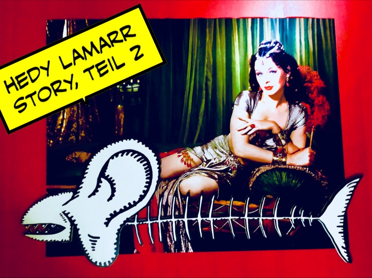Aufmacher Hedy Lamarr Story